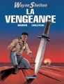 Couverture Wayne Shelton, tome 05 : La vengeance Editions Dargaud 2006