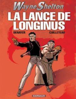 Couverture Wayne Shelton, tome 07 : La lance de Longinus