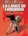 Couverture Wayne Shelton, tome 07 : La lance de Longinus Editions Dargaud 2008