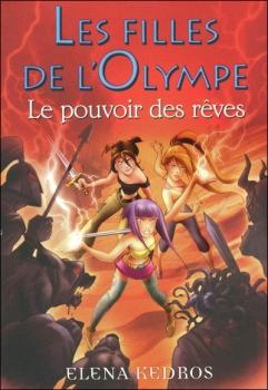 Couverture Les Filles de l'Olympe, tome 2 : Le pouvoir des rêves