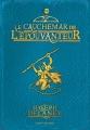 Couverture L'Epouvanteur, tome 07 : Le Cauchemar de l'épouvanteur Editions Bayard (Jeunesse) 2011