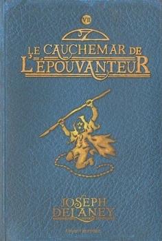 Couverture L'Epouvanteur, tome 7 : Le Cauchemar de l'épouvanteur