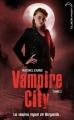 Couverture Vampire City, tome 02 : Danse macabre Editions Hachette (Black Moon) 2011