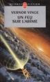 Couverture Un feu sur l'abîme Editions Le Livre de Poche (Science-fiction) 2004