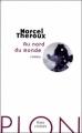 Couverture Au nord du monde Editions Plon (Feux croisés) 2010