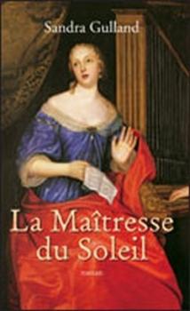La Maîtresse du Soleil - Sandra Gulland Couv37676984