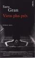Couverture Viens plus près Editions Points (Roman noir) 2011
