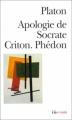 Couverture Apologie de Socrate, Criton, Phédon Editions Folio  (Essais) 2002