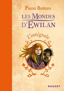 Couverture Les Mondes d'Ewilan, intégrale