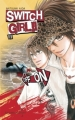 Couverture Switch Girl, tome 11 Editions Delcourt (Sakura) 2011