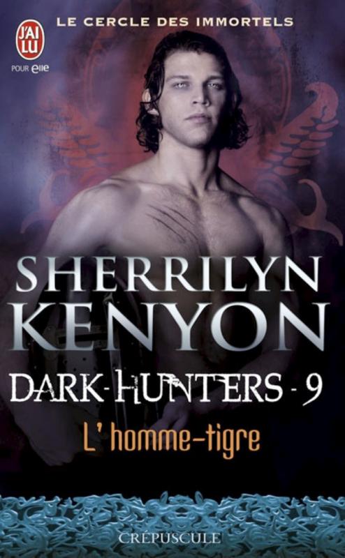 Couverture Le cercle des immortels : Dark-hunters, tome 09 : L'homme-tigre