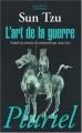 Couverture L'art de la guerre : Les treize articles / L'art de la guerre Editions Hachette (Pluriel) 2010