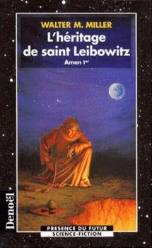 Couverture Leibowitz, tome 2 : L'héritage de saint Leibowitz, partie 1 : Amen Ier