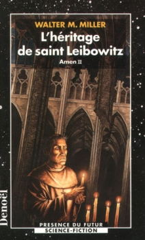 Couverture Leibowitz, tome 2 : L'héritage de saint Leibowitz, partie 2 : Amen II