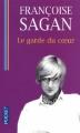 Couverture Le garde du coeur Editions Pocket 2009