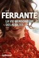 Couverture La vie mensongère des adultes Editions Gallimard  (Du monde entier) 2020