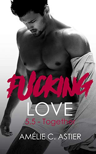 Couverture Fucking love, tome 5.5 : Together