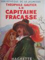 Couverture Le capitaine Fracasse, abrégé Editions Hachette (Bibliothèque de la jeunesse) 1946
