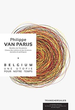Couverture Belgium : Une utopie pour notre temps