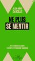 Couverture Ne plus se mentir Editions Rue de l'échiquier 2019