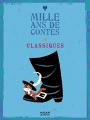 Couverture 1000 ans de contes classiques Editions Milan (Mille ans) 2007