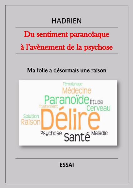 Couverture Du sentiment paranoïaque à l'avènement de la psychose
