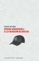 Couverture Frank Merriwell à la Maison Blanche Editions Le passager clandestin (Dyschroniques) 2014