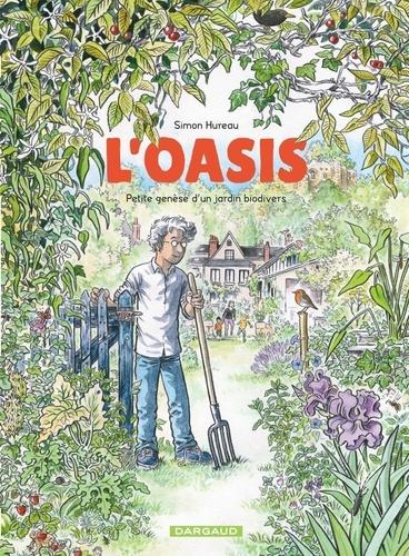 Couverture L'Oasis : Petite genèse d'un jardin biodivers