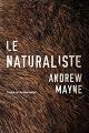 Couverture Le naturaliste Editions Thomas & Mercer 2020