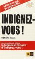 Couverture Indignez-vous ! Editions Indigène (Ceux qui marchent contre le vent) 2011