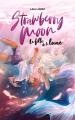 Couverture Strawberry moon : La fille de la lune Editions Hachette 2020