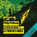 Couverture À la croisée des mondes, tome 2 : La Tour des anges Editions Gallimard  (Ecoutez lire) 2020