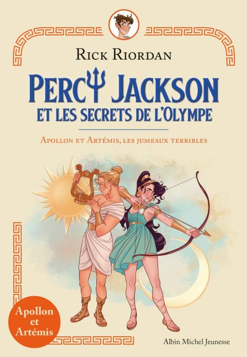 Couverture Percy Jackson et les secrets de l'Olympe, tome 1 : Apollon et Artemis, les jumeaux terribles