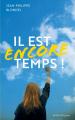 Couverture Il est encore temps  Editions Actes Sud junior / Colibris 2020