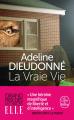 Couverture La Vraie Vie Editions Le Livre de Poche (Biblio roman) 2020