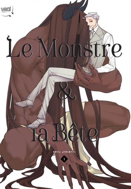 Couverture Le monstre & la bête, tome 1