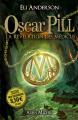 Couverture Oscar Pill, tome 1 : La révélation des Médicus Editions Albin Michel 2012