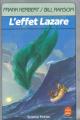 Couverture Programme conscience, tome 3 : L'Effet Lazare Editions Le Livre de Poche (Science-fiction) 1989