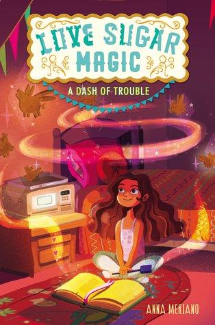 Couverture Love, Sugar, Magic, book 1: A dash of trouble