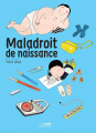 Couverture Maladroit de naissance Editions Le lézard noir 2020