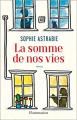 Couverture La somme de nos vies Editions Flammarion 2020