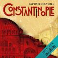 Couverture Constantinople Editions Robert Laffont / Versilio 2018