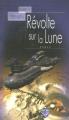 Couverture Révolte sur la lune Editions Terre De Brume (Poussière d'étoiles) 2005