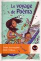 Couverture Le voyage de Poéma Editions Magnard (Tipik cadet) 2007