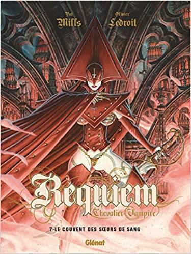 Couverture Requiem Chevalier Vampire, tome 07 : Le Couvent des Soeurs de Sang
