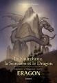 Couverture Eragon : Légendes d'Alagaësia, tome 1 : La Fourchette, la Sorcière et le Dragon Editions Bayard 2019
