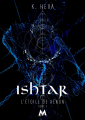 Couverture L'étoile de Xénon, tome 1 : Ishtar Editions Mix (Dream) 2020