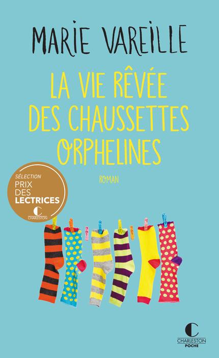 Couverture La vie rêvée des chaussettes orphelines