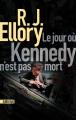 Couverture Le jour où Kennedy n'est pas mort Editions Sonatine 2020