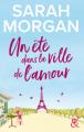 Couverture Un été dans la ville de l'amour  Editions Harlequin (&H) 2020